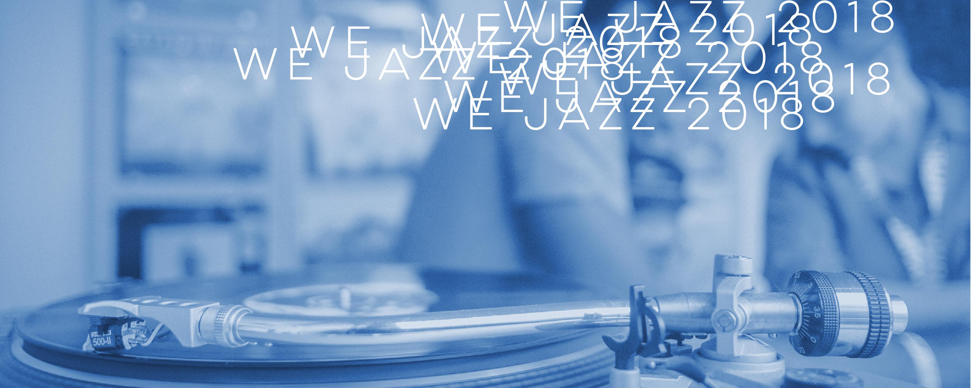 We Jazz Vinyl Market + We Jazz DJs & Friends